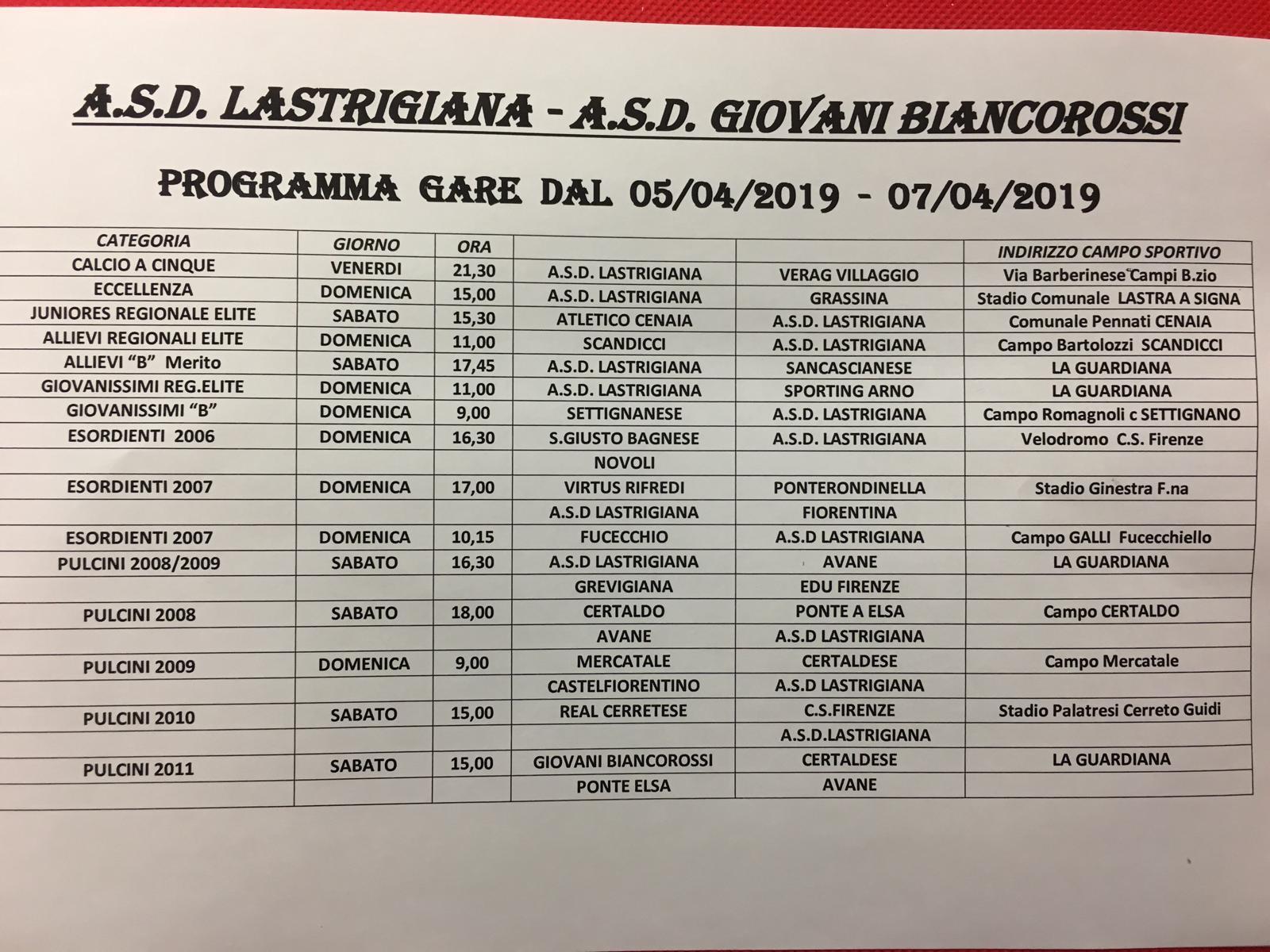 Programma Lastrigiana e Giovani Biancorossi dal 5-04 al 7-04